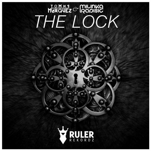 RRZ014 - Ruler Rekordz  The Lock (Original Mix) - Tommy Marquez & Milinka Radisic  #RRZ014 #RulerRekordz #TheLock #TommyMarquez #Milinka #MilinkaRadisic #lock #tommy #milinka #music #progressive #progressivehouse