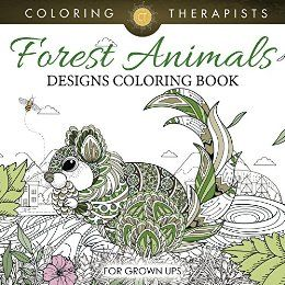 Forest Animals Designs Coloring Book For Grown Ups And Art Series