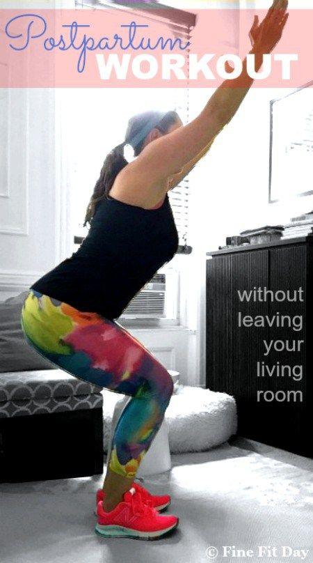 Postpartum Living Room Workout  When you  re getting back to exercise and rebuilding fitness  amp  strength after having a baby  it can be tough to get to the gym  or a planned workout  Enter the living room workout  You can do this bodyweight  no equipment necessary workout whenever you can squeeze it in to your busy day as a mom