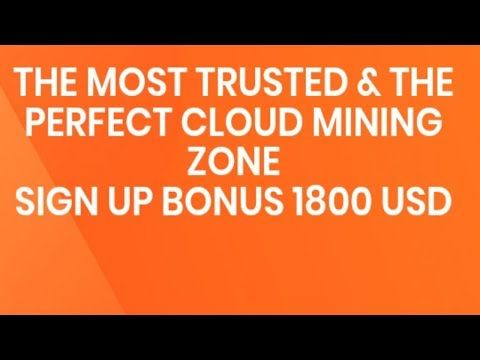 Free Bitcoin mining 2019|| sign up bonus 1800 USD - Cryptocurrency