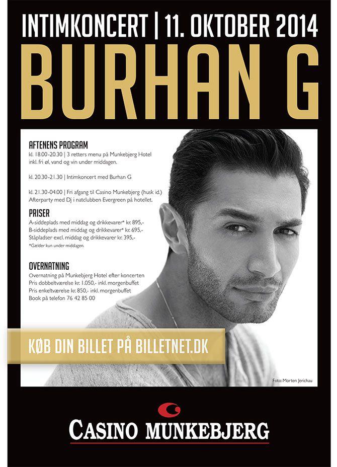 Intimkoncert med Burhan G på Munkebjerg Hotel d. 11. oktober. Deltag i konkurrencen om 2 x biletter inkl. middag og drikkevarer på Munkebjerg Hotels Facebook https://www.facebook.com/MunkebjergHotel