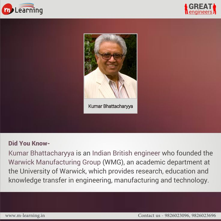Kumar Bhattacharyya is an Indian British engineer who founded the Warwick Manufacturing Group (WMG), an academic department at the University of Warwick, which provides research, education and knowledge transfer in engineering, manufacturing and technology.  #didyouknow #greatengineers