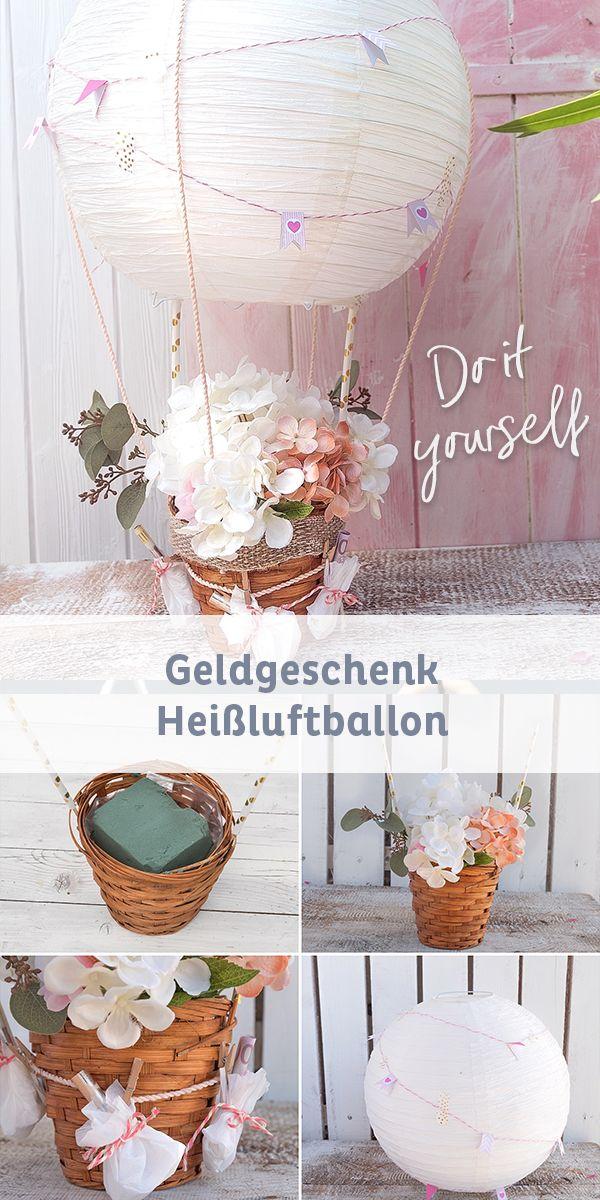 DIY Heißluftballon als Geldgeschenk für Hochzeit…