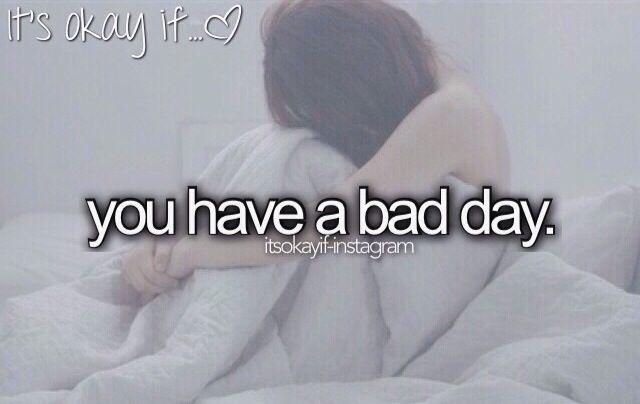 It's okay if...