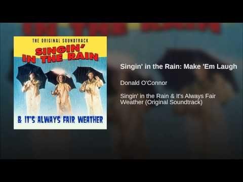 Singin' in the Rain: Make 'Em Laugh