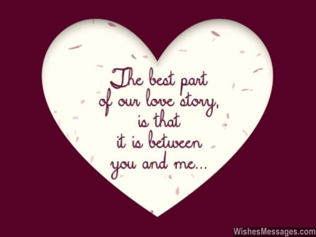 The Best Part Of Our Love Story Is That It Is Between You