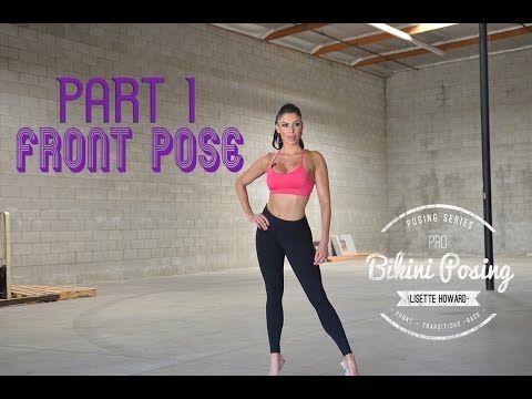 PRO Bikini Posing Part 1 : FRONT POSE - YouTube