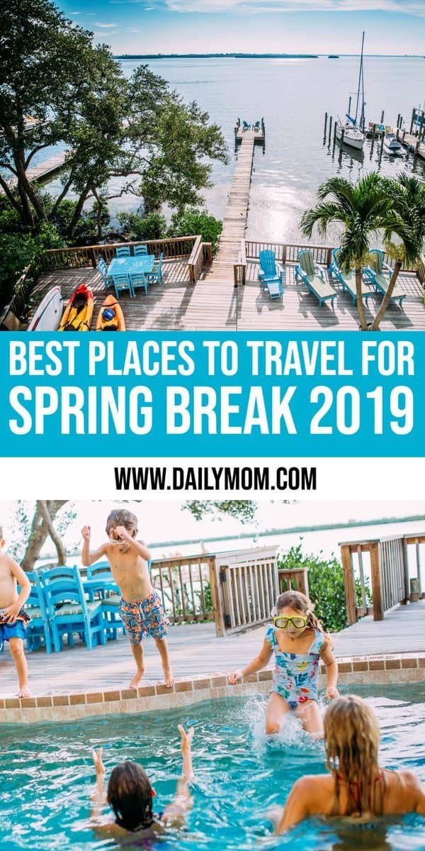 Spring Break 2019 Travel Ideas Spring Break Destinations: Best Places To Travel In The US in 2019