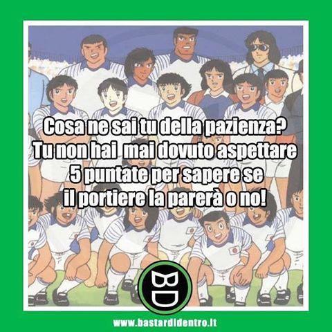 Tu cosa ne sai della #pazienza #calcio #oliverhutton #hollyebenji #captaintsubasa #anime www.bastardidentro.it