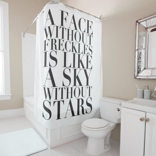 Freckles And Stars Beauty Quote Shower Curtain Zazzle Com In