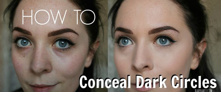 How to Reduce & Conceal Dark Circles  www.raayfaace.com