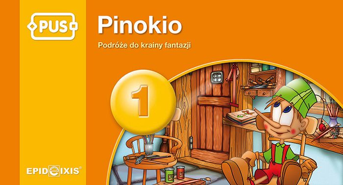 Pinokio. Podróże do krainy fantazji - książeczka PUS przeznaczona dla dzieci w wieku przedszkolnym i młodszych uczniów; ćwiczy spostrzegawczość i koncentrac
