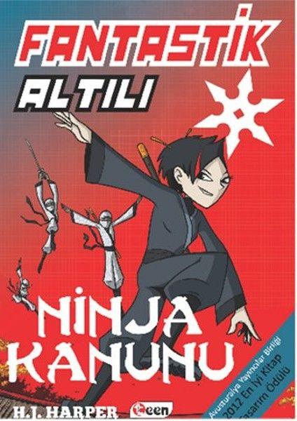Fantastik Altılı 4 - Ninja Kanunu - H. J. Harper - (Book)