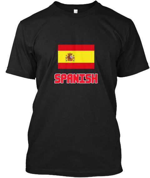 Spanish Flag Design Black T-Shirt Front - This is the perfect gift for someone who loves Spanish. Thank you for visiting my page (Related terms: I Heart Spain,Spain,Spanish,Spain Travel,I Love My Country,Spain Flag, Spain Map,Spain Language, Spa #Spanish, #Spanishshirts...)