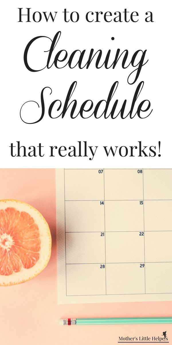 how to create a cleaning schedule that really works cleaning
