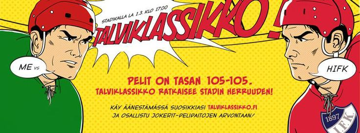 If you're a fan of ice hockey, this is a must see! Two of Helsinki's ice hockey teams, will decide who is the champ in the Winter Classics 2014 at the Olympic Stadium on 1st of March!