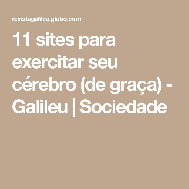 11 sites para exercitar seu cérebro (de graça) - Galileu | Sociedade