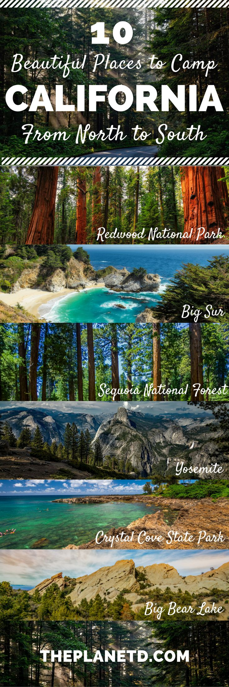 Ten of the most beautiful camping spots in California. From Redwood National Park in the north, to Big Bear Lake in the south, and Big Sur and Yosemite in-between, these camping sites make up the ultimate California road trip itinerary. Travel in the USA. | Blog by The Planet D #Travel #California