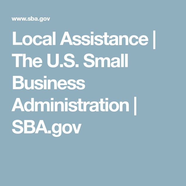 Local Assistance | The U.S. Small Business Administration | SBA.gov