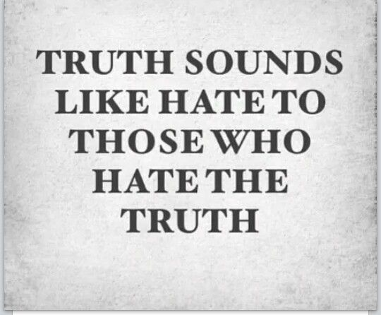 People who can't handle the truth about themselves say you're the liar and hurtful one and try to get others to believe them. Not my problem.