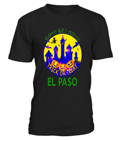 """# Happy Halloween Trick Or Treat El Paso Texas 2017 T Shirt .  Special Offer, not available in shops      Comes in a variety of styles and colours      Buy yours now before it is too late!      Secured payment via Visa / Mastercard / Amex / PayPal      How to place an order            Choose the model from the drop-down menu      Click on """"Buy it now""""      Choose the size and the quantity      Add your delivery address and bank details      And that's it!      Tags: If you or someone live El…"""
