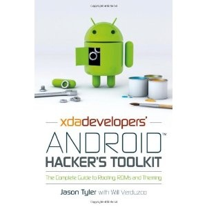 XDA Developers' Android Hacker's Toolkit: The Complete Guide to Rooting, ROMs and Theming (Paperback): Android Hacks, Guide To, Jason Tyler, Xda Development, Xdadevelop Books, Hackers Toolkit, Android Hackers, Theme Paperback, Complete Guide