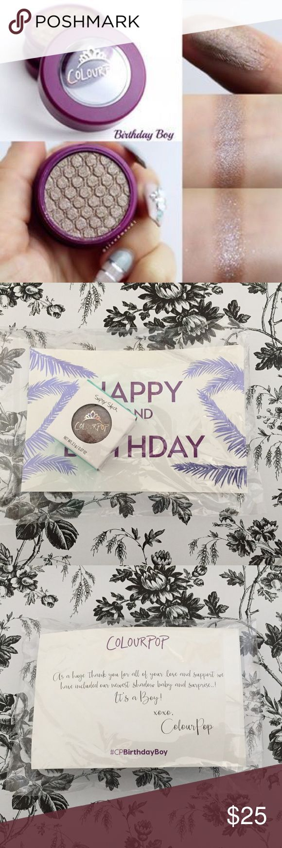 Colourpop Birthday Boy Brand new, unopened packaging.  Limited edition Super Shock shadow in Birthday Boy. ‼️25% off any bundle‼️ Colourpop Makeup Eyeshadow