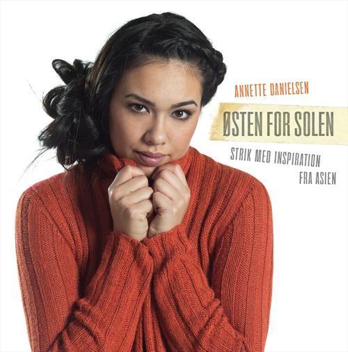 Østen for solen af Annette Danielsen (Bog) - køb hos SAXO.com