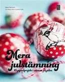 Mera julstämning: 45 pysselprojekt i väntan på julen / Maria Bannura  #boktips #faktabocker #julen #julpyssel