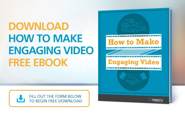 "Improve your SEO, attract new business, retain existing business, and build your credibility with online video. In our latest ebook, ""How to Make Engaging Video,"" we share tips on what makes a video engaging. Download your free copy today here: http://marketing.imatrix.com/acton/form/3678/0104:d-0001/0/index.htm?id=0104"
