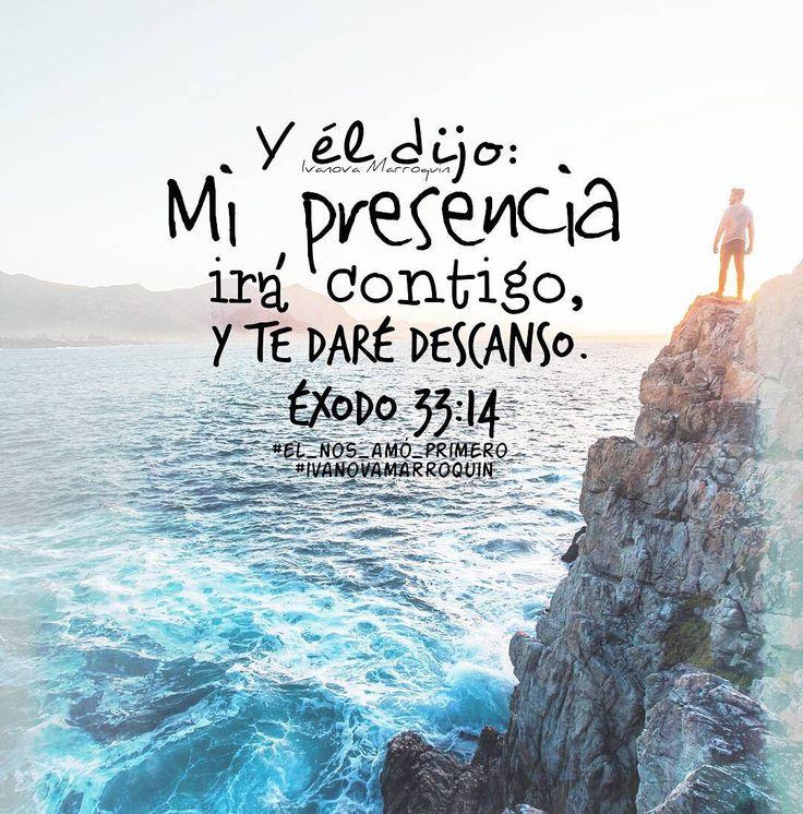 Éxodo 33:14 Y él dijo: Mi presencia irá contigo, y te daré descanso.♔