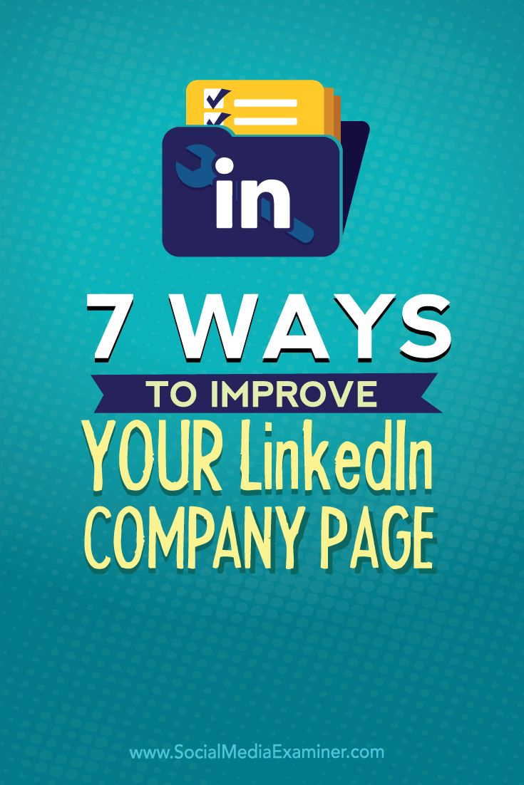 Do you want more exposure for your business on LinkedIn?  LinkedIn company pages let you provide value to your audience while giving them the chance to engage with your business, effectively establishing your credibility as a trusted resource.  In this article you'll discover seven ways a LinkedIn company page can help your business stand out on LinkedIn. Via @smexaminer