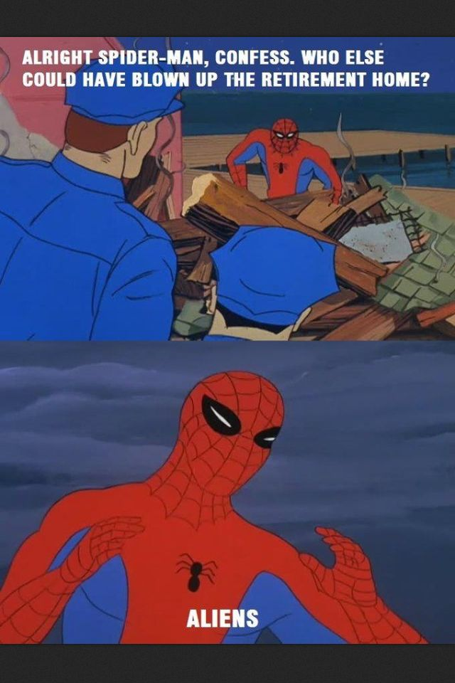 "Spiderman meme ""Aliens"" guy lol"