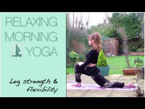 Relaxing Morning Yoga! Perfect for opening up and strengthening your legs :)
