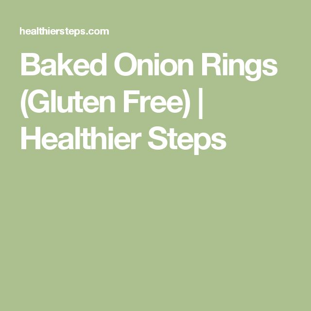Baked Onion Rings (Gluten Free) | Healthier Steps