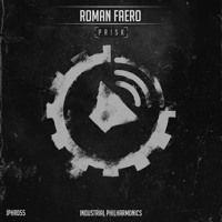 OUT NOW! Roman Faero - Pr!sk [IPHR055] Remixes by Andre Rauer, Patrick Hollo, Minimal Durch by Battle Audio Records & Industrial Philharmonics on SoundCloud