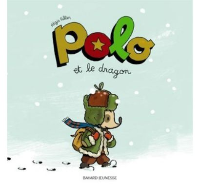 Polo et le dragon, £7.75 from The Bilingual Bookshop