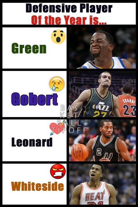 Who will be the Defensive player of the Year?  :o Draymond Green of the Golden State Warriors :( Rudy Gobert of the Utah Jazz <3 Kawhi Leonard of the San Antonio Spurs >:o Hassan Whiteside of the Miami Heat  -dubStepHD  I think out of this group it is probably Rudy Gobert.