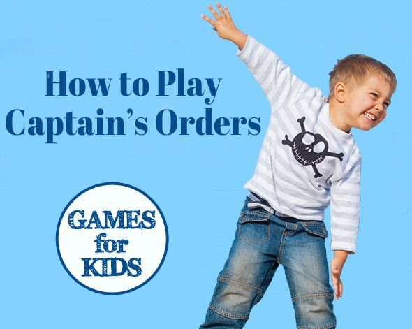 Games for Kids: How to Play Captain's Orders. Great game for groups of kids. Works well from ages 5 and up