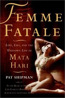 http://www.chapters.indigo.ca/books/Femme-Fatale-Love-Lies-Unknown-Pat-Shipman/9780060817312-item.html?ikwid=femme+fatale=Books