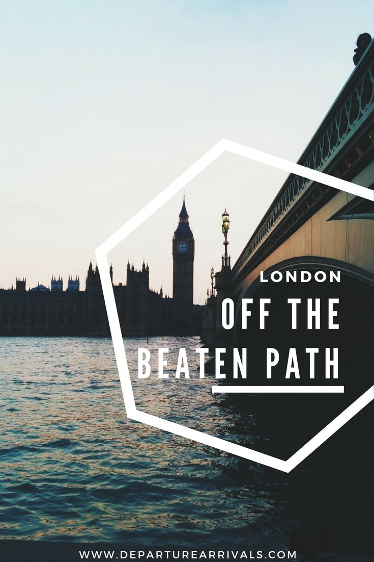 London Off The Beaten Path - Secret Gems and Places to Visit in London