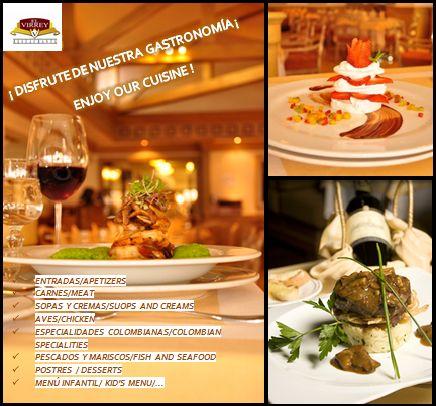 ¡ Visita nuestro prestigioso restaurante El VIRREY !  Ubicación: Centro internacional Dirección:  Carrera 10 N° 26-21 Teléfono : 3820300 ext, 2352,2363