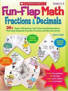 Fun-Flap Math: Frazioni e decimali: 30+ Super-Motivare, manipulatives autocontrollo che aiutano gli studenti pratica Fraction e decimali Skills