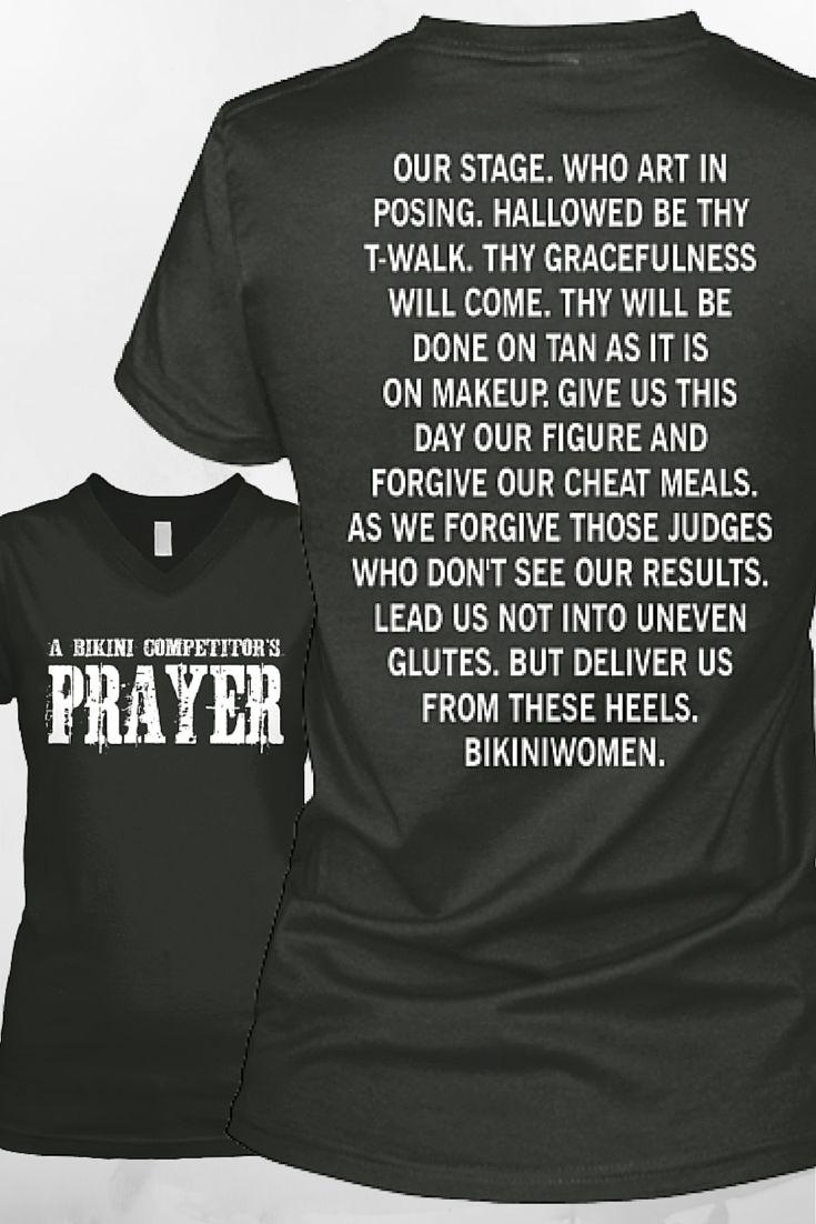 A BIKINI COMPETITOR'S Prayer. #npc #ifbbpro - An Essential Backstage Pray. Get Shirt to Always Remember.