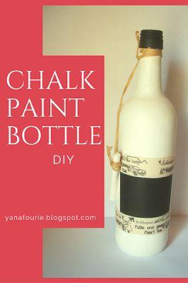 DIY Tutorial on Chalk Paint a Wine Bottle. Reuse of bottle Easy Craft  https://yanafourie.blogspot.co.za/2017/11/diy-chalk-paint-bottle.html