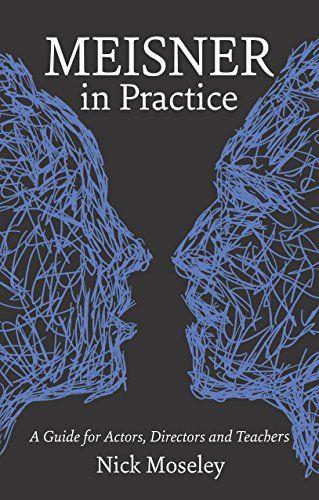 Meisner in Practice: A Guide for Actors, Directors and Te... https://www.amazon.com/dp/1848420870/ref=cm_sw_r_pi_dp_x_9t3qzbZ7WTRBD