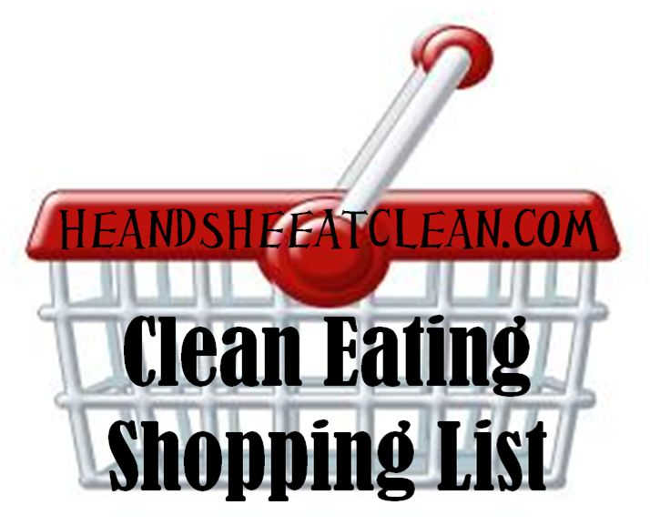 Clean Eating Shopping List #heandsheeatclean #cleaneating #eatingclean #shopping #shoppinglist #groceries #newyear #diet