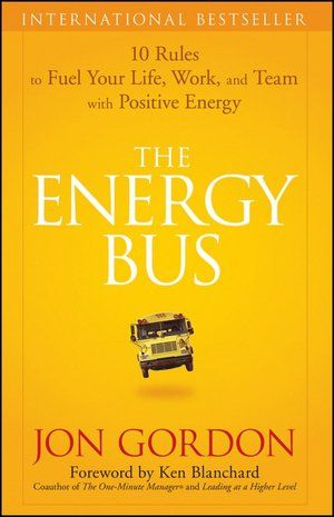 I'm seeing this guy speak tonight in #JCMO! The Energy Bus: 10 Rules to Fuel Your Life, Work, and Team with Positive Energy