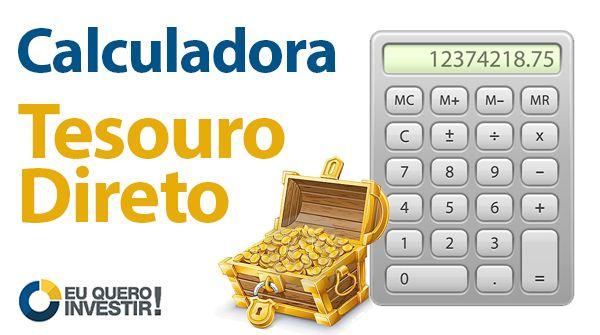 Com a calculadora do Tesouro Direto, que também funciona como simulador. Teste e…