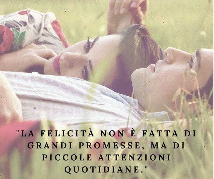 """""""La felicità non è fatta di grandi promesse, ma di piccole attenzioni quotidiane."""" #quote #love #wedding #matrimonio"""